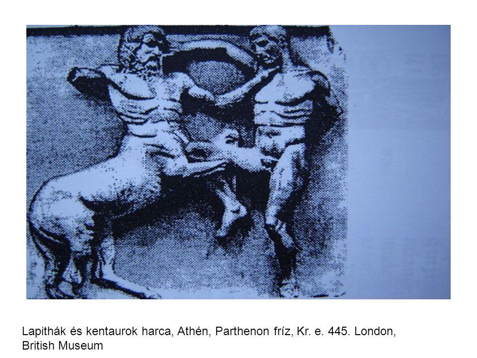 Lapithák és kentaurok harca, Athén, Parthenon fríz, Kr. e. 445