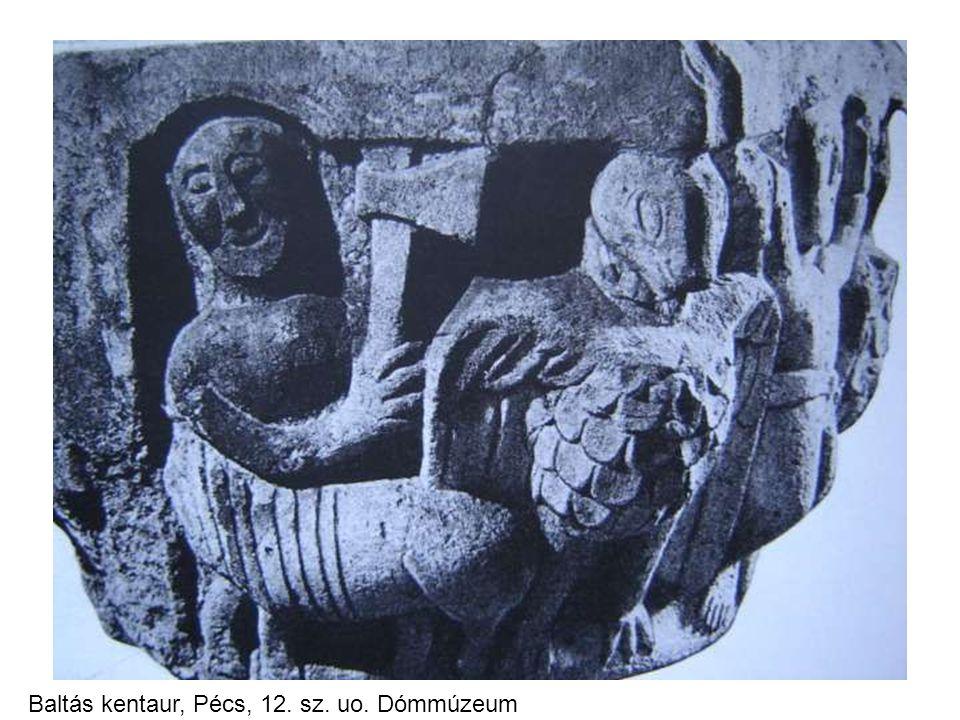 Baltás kentaur, Pécs, 12. sz. uo. Dómmúzeum