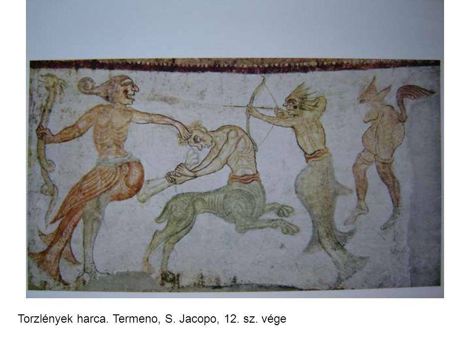 Torzlények harca. Termeno, S. Jacopo, 12. sz. vége