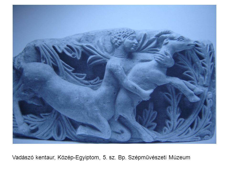 Vadászó kentaur, Közép-Egyiptom, 5. sz. Bp. Szépművészeti Múzeum