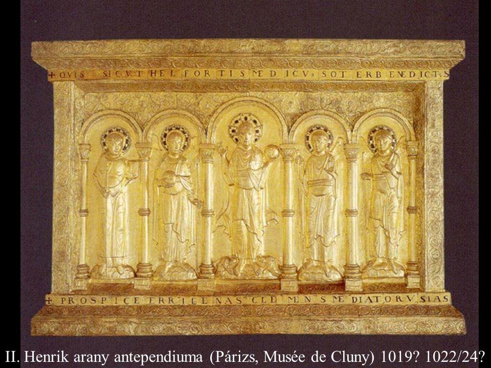 II. Henrik arany antependiuma (Párizs, Musée de Cluny) 1019 1022/24