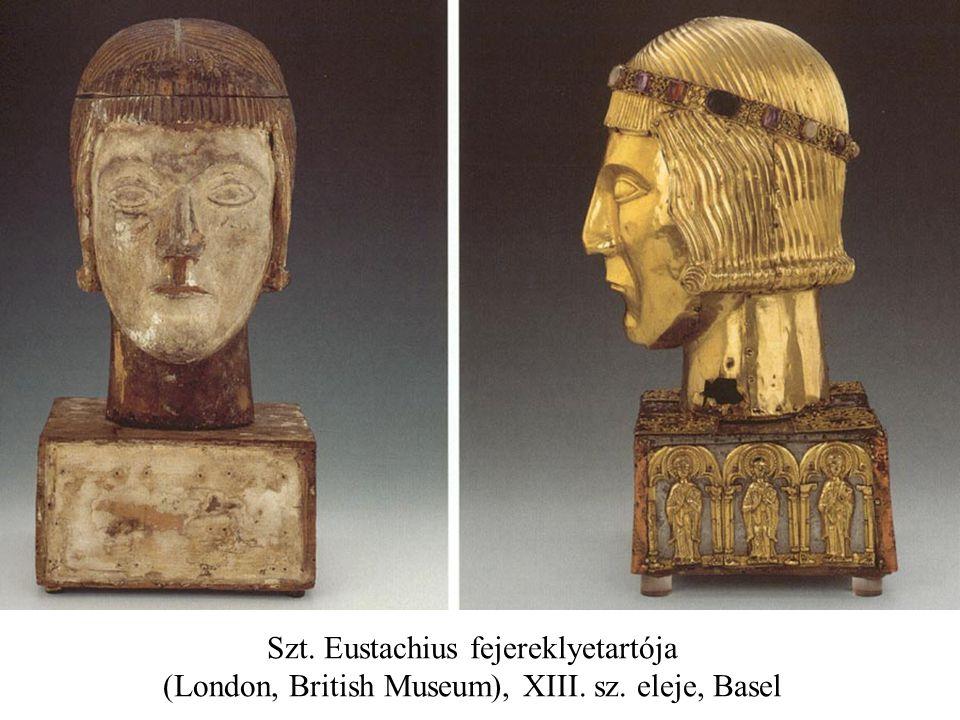Szt. Eustachius fejereklyetartója