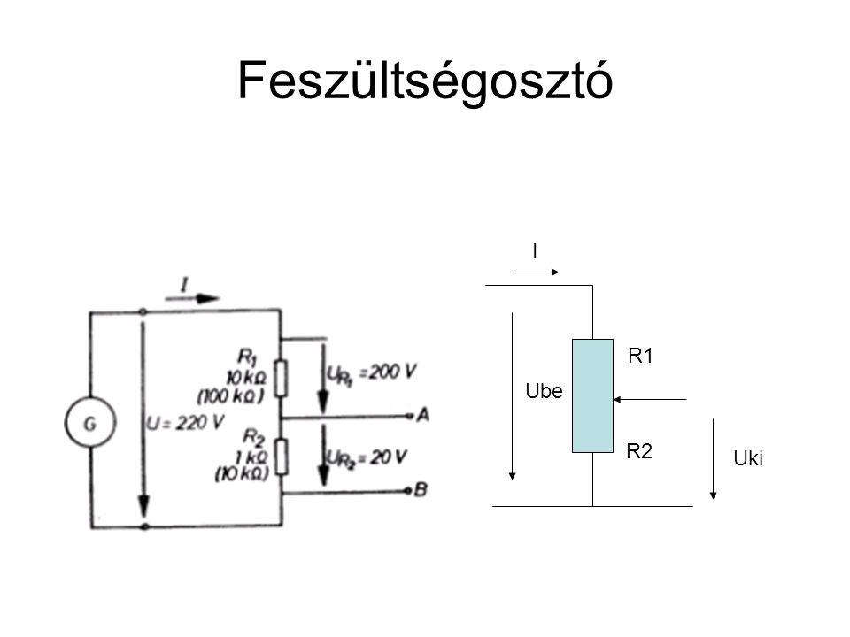 Feszültségosztó I R1 Ube R2 Uki