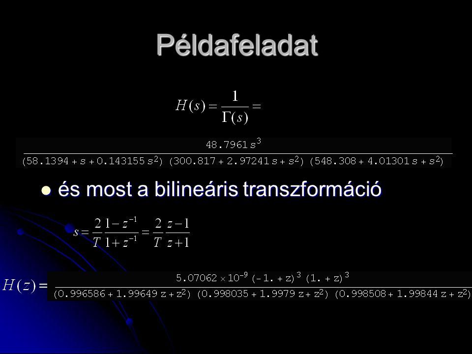 Példafeladat és most a bilineáris transzformáció