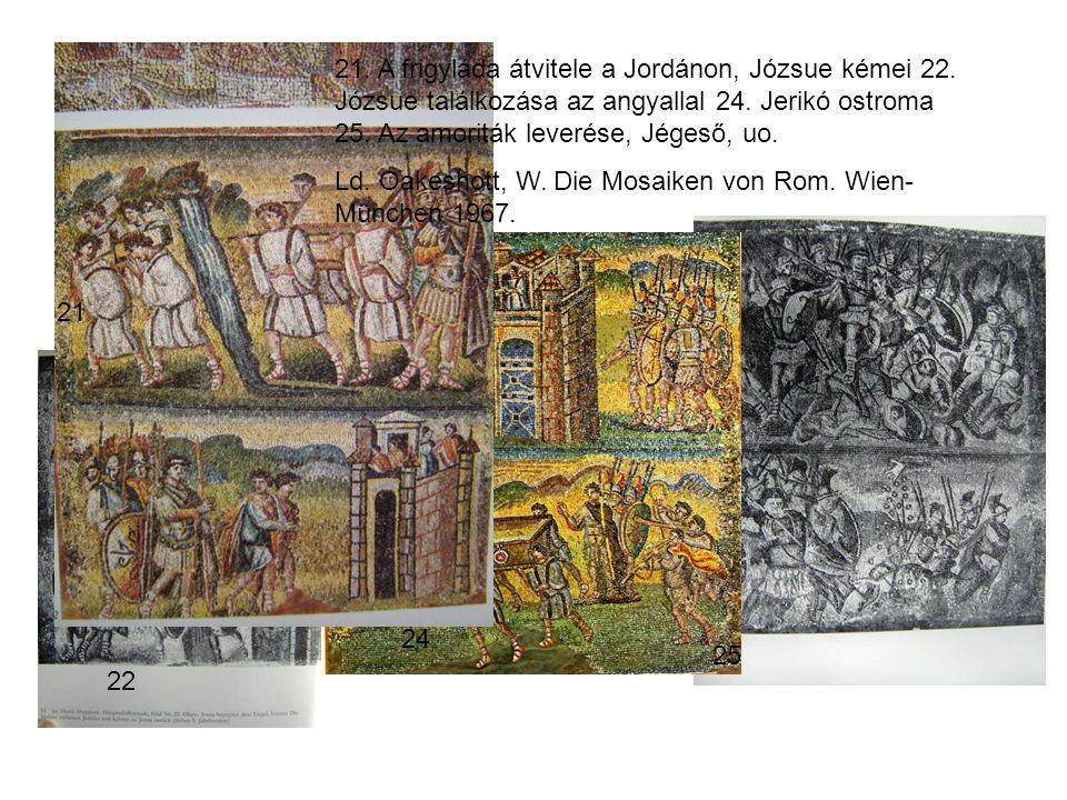 21. A frigyláda átvitele a Jordánon, Józsue kémei 22