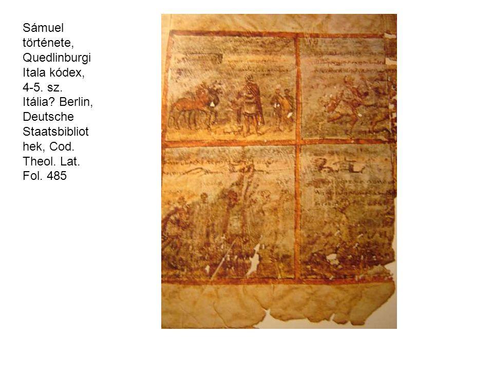 Sámuel története, Quedlinburgi Itala kódex, 4-5. sz. Itália