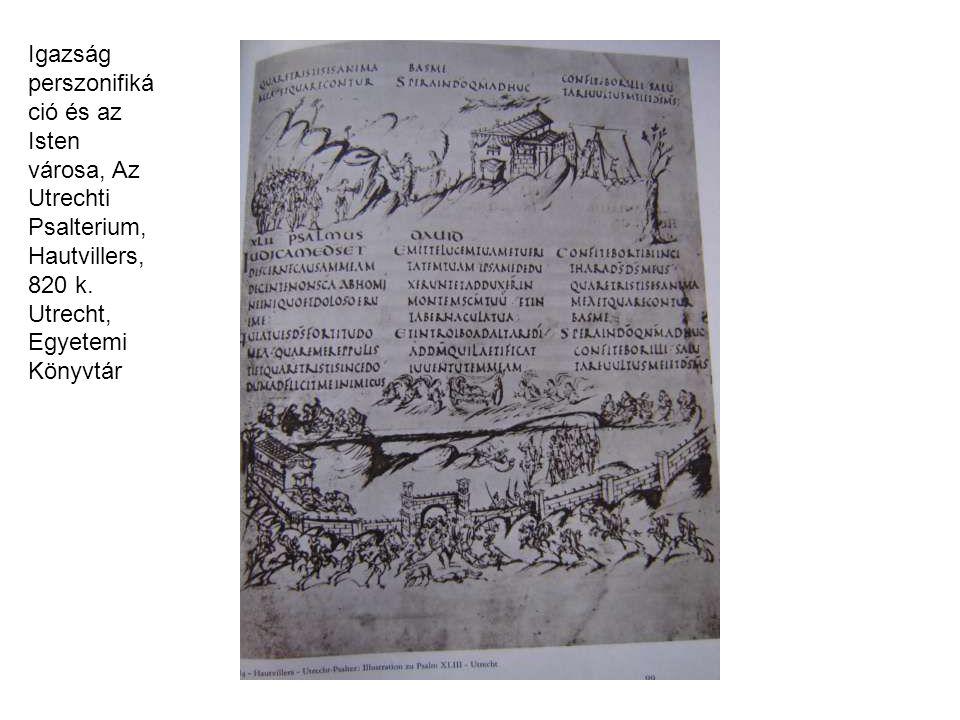 Igazság perszonifikáció és az Isten városa, Az Utrechti Psalterium, Hautvillers, 820 k.