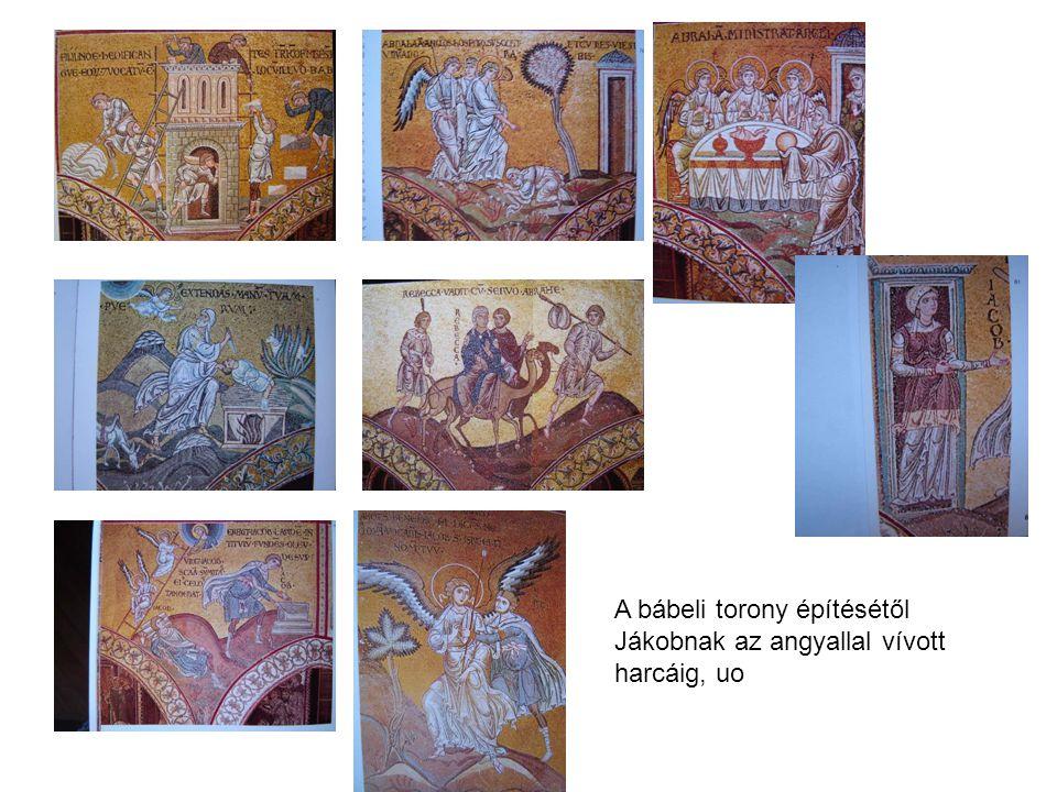 A bábeli torony építésétől Jákobnak az angyallal vívott harcáig, uo