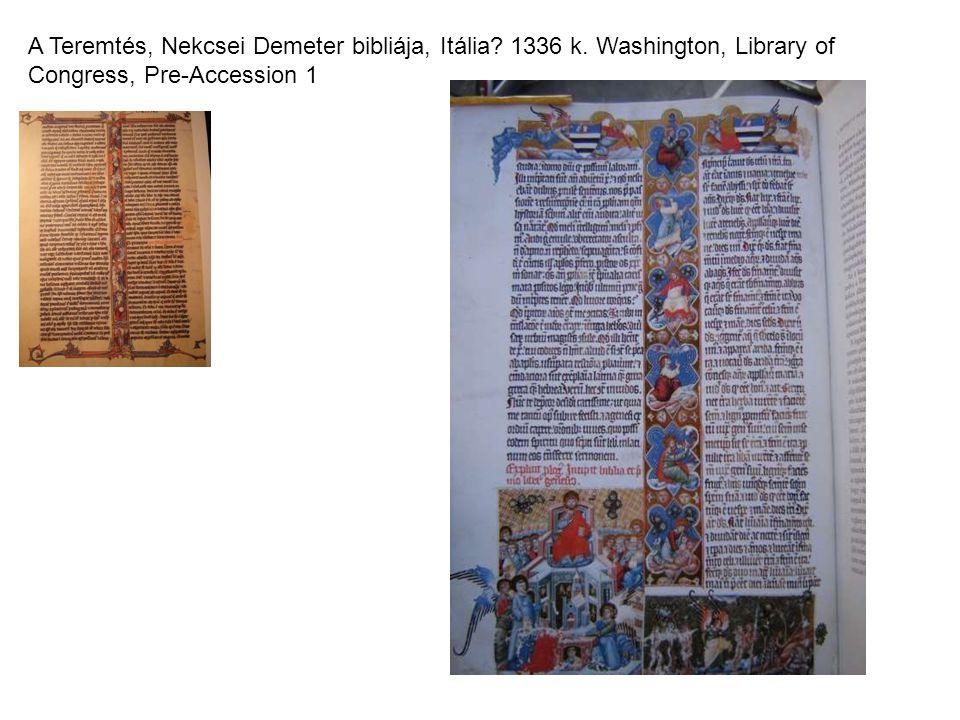 A Teremtés, Nekcsei Demeter bibliája, Itália. 1336 k