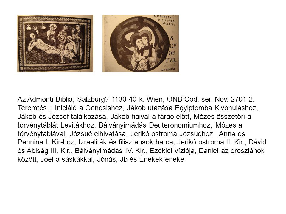 Az Admonti Biblia, Salzburg. 1130-40 k. Wien, ÖNB Cod.