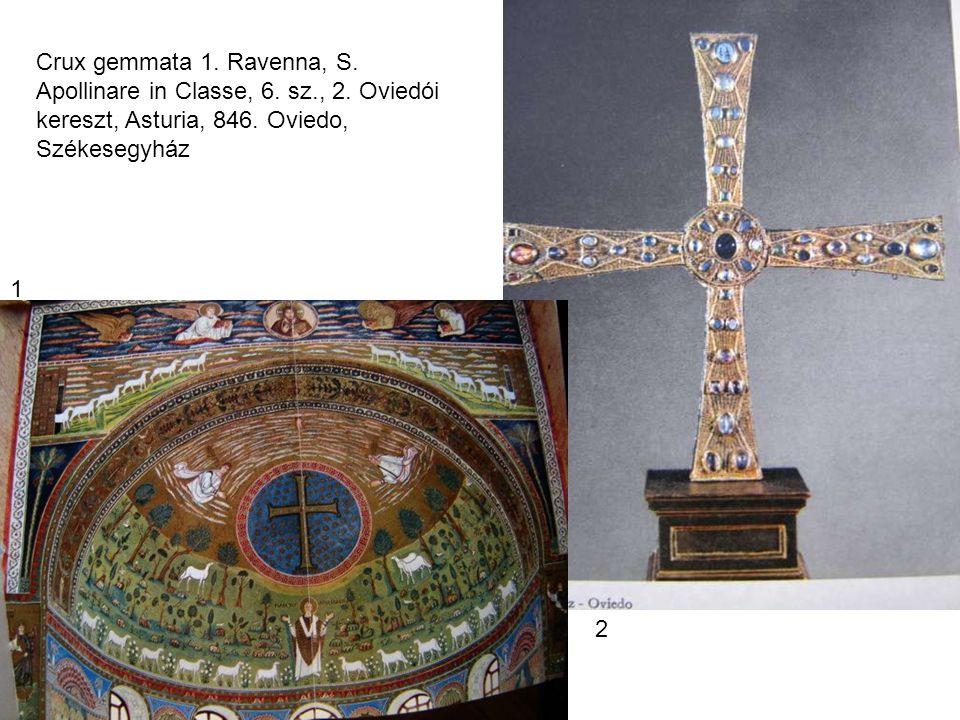 Crux gemmata 1. Ravenna, S. Apollinare in Classe, 6. sz. , 2