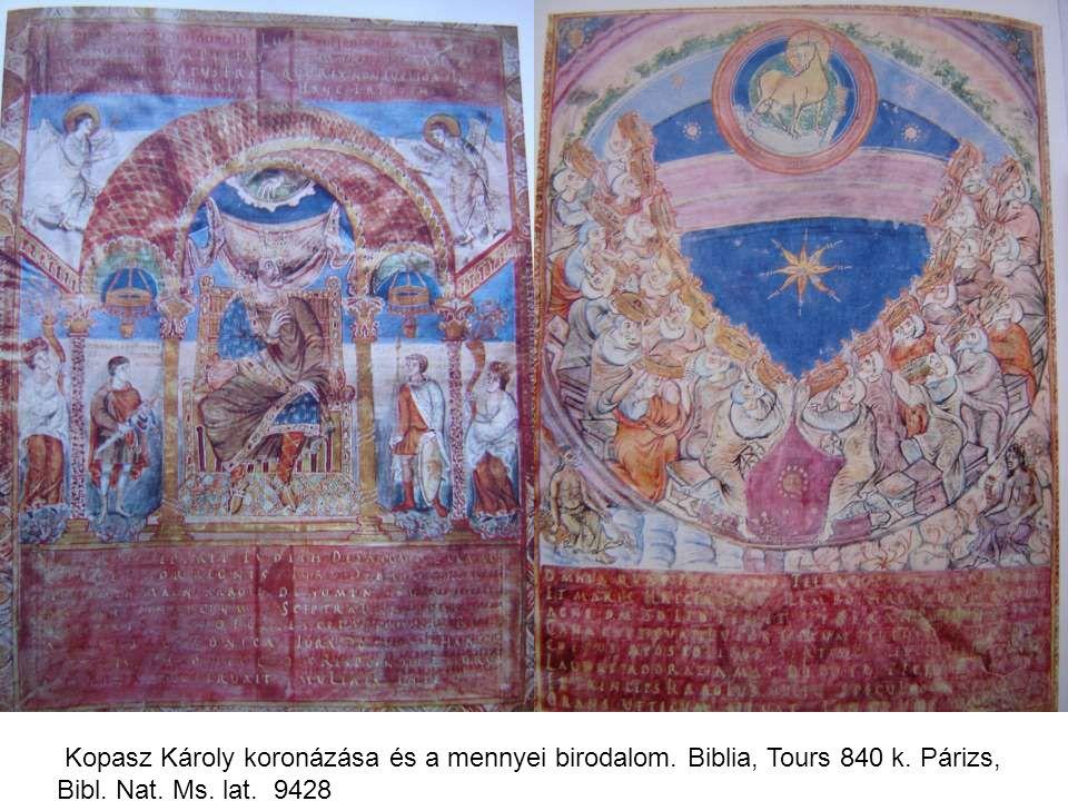 Kopasz Károly koronázása és a mennyei birodalom. Biblia, Tours 840 k