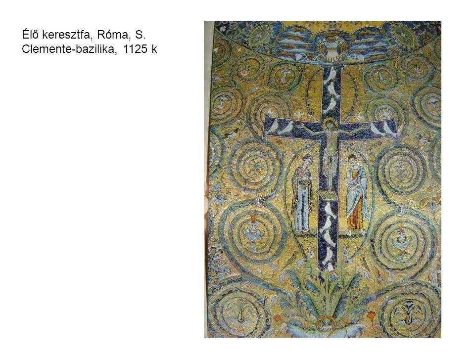 Élő keresztfa, Róma, S. Clemente-bazilika, 1125 k
