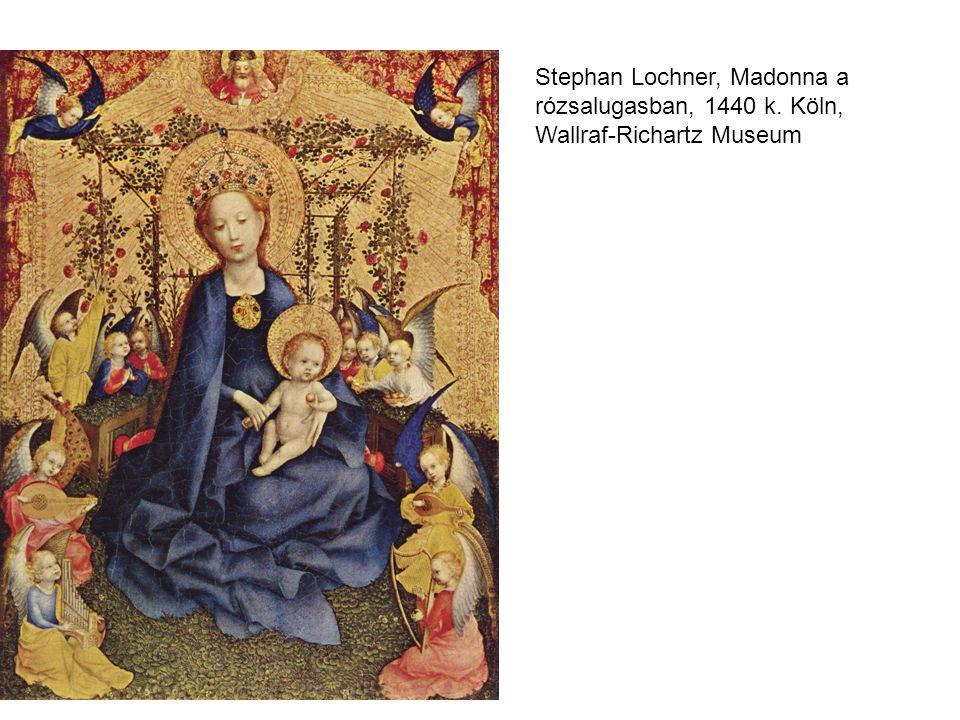 Stephan Lochner, Madonna a rózsalugasban, 1440 k