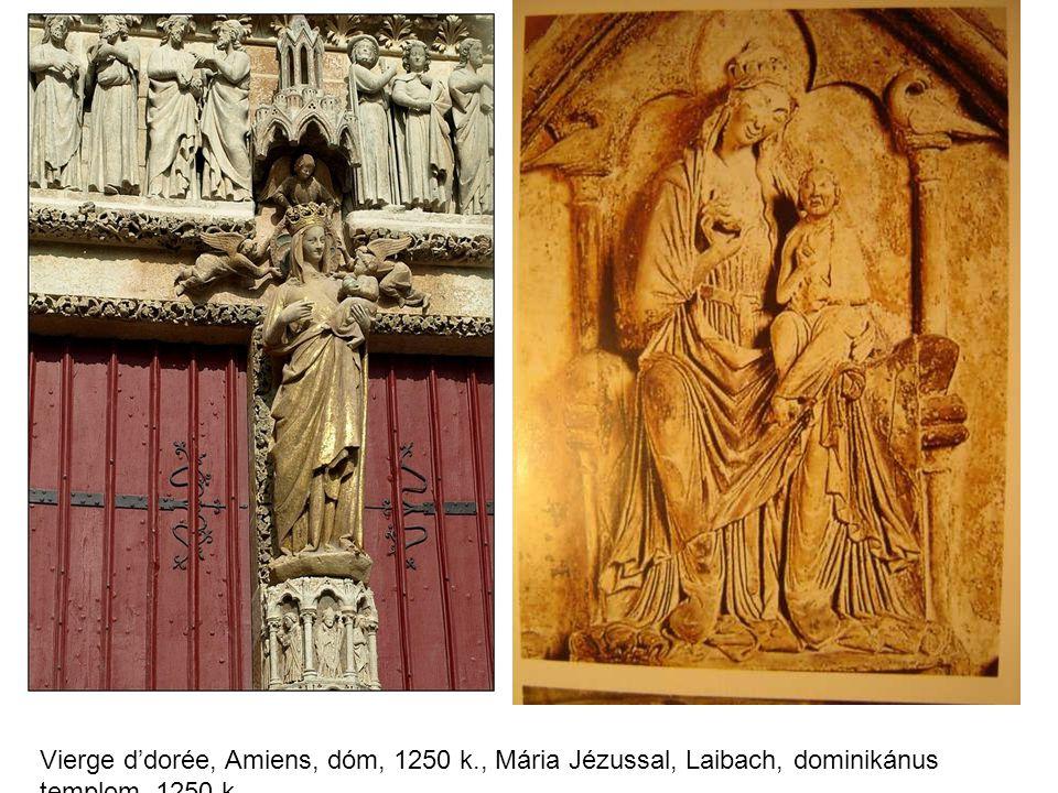 Vierge d'dorée, Amiens, dóm, 1250 k