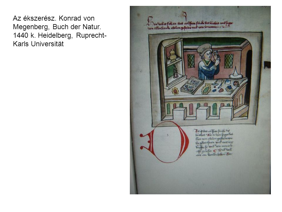 Az ékszerész. Konrad von Megenberg, Buch der Natur. 1440 k