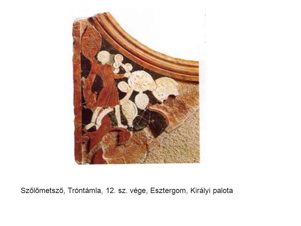 Szőlőmetsző, Tróntámla, 12. sz. vége, Esztergom, Királyi palota