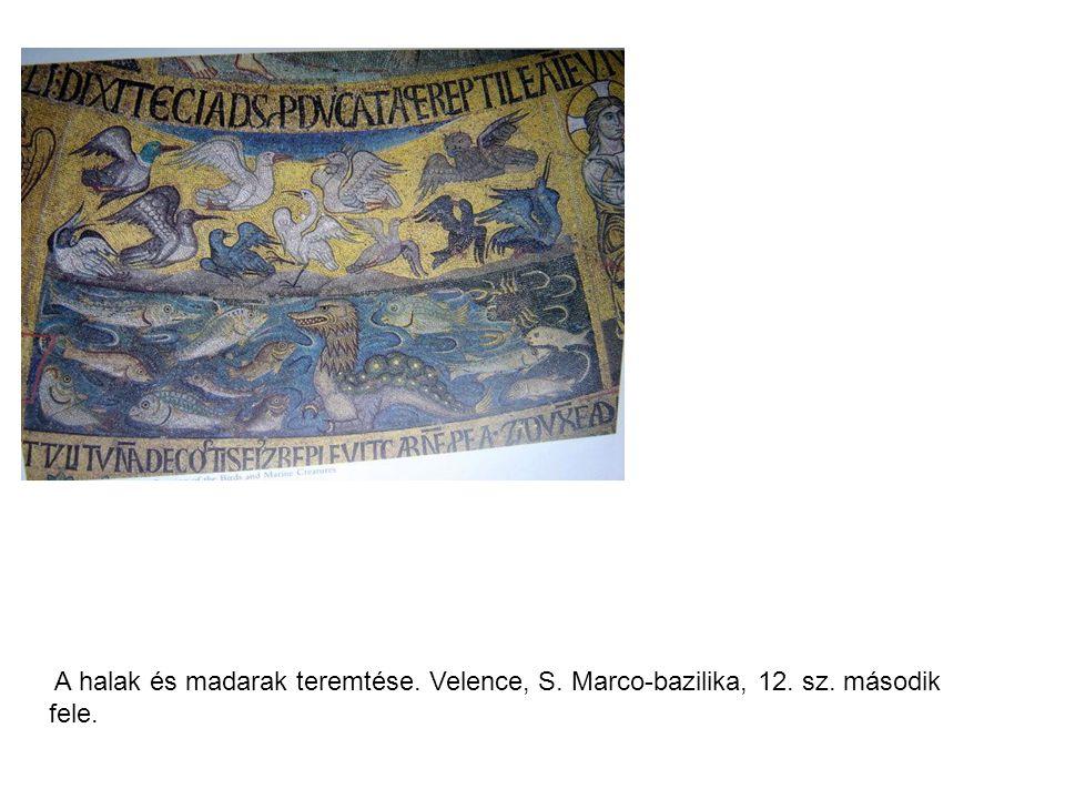 A halak és madarak teremtése. Velence, S. Marco-bazilika, 12. sz