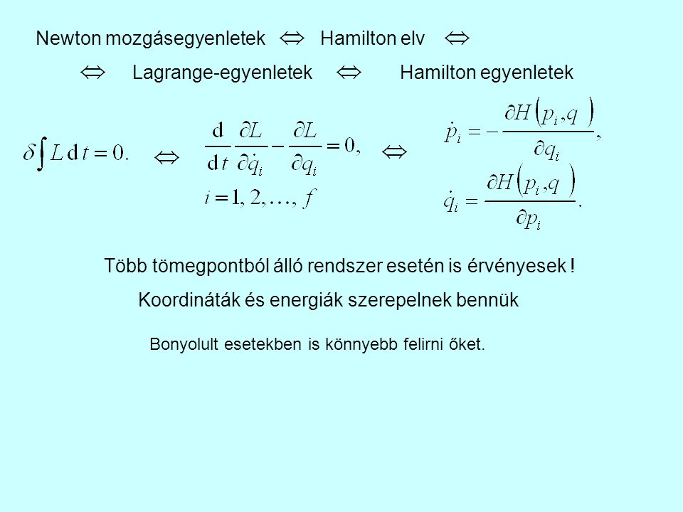 Newton mozgásegyenletek Hamilton elv