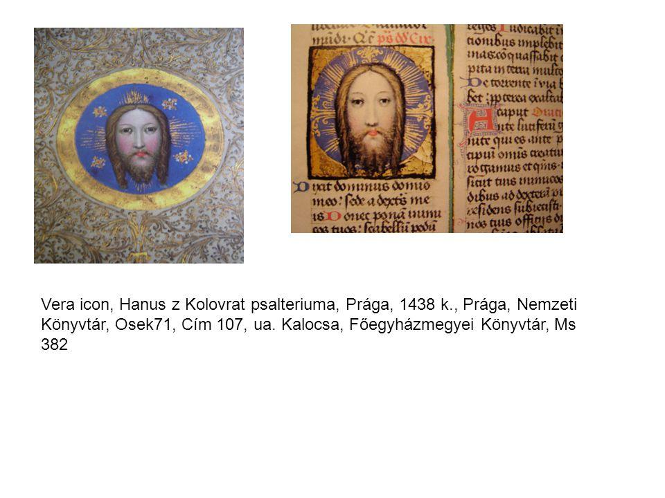 Vera icon, Hanus z Kolovrat psalteriuma, Prága, 1438 k