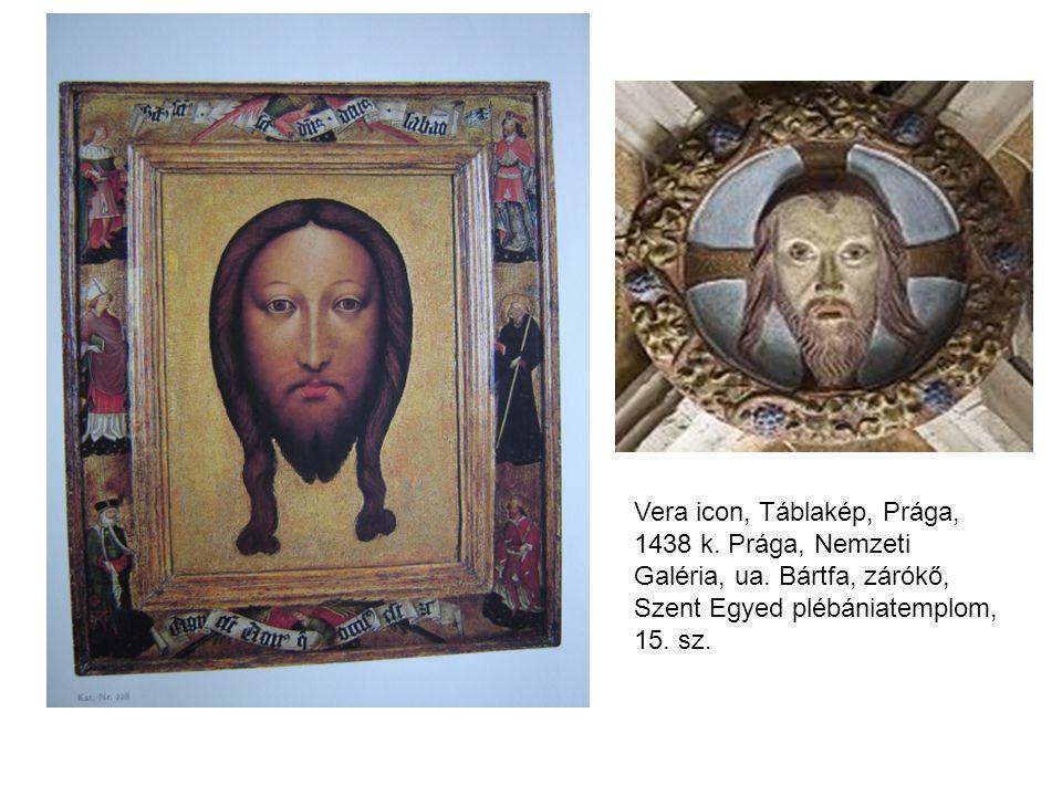 Vera icon, Táblakép, Prága, 1438 k. Prága, Nemzeti Galéria, ua