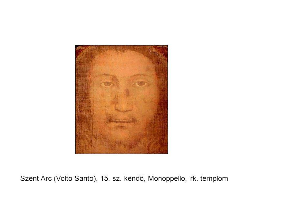 Szent Arc (Volto Santo), 15. sz. kendő, Monoppello, rk. templom