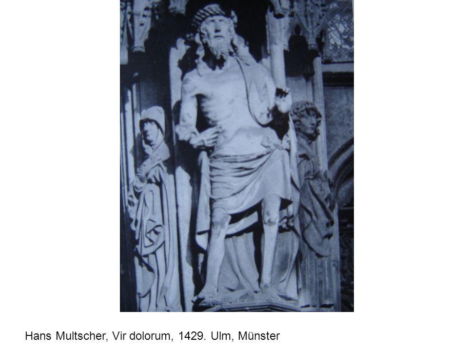 Hans Multscher, Vir dolorum, 1429. Ulm, Münster