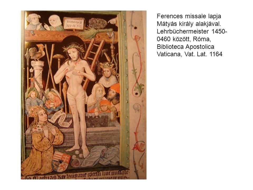Ferences missale lapja Mátyás király alakjával