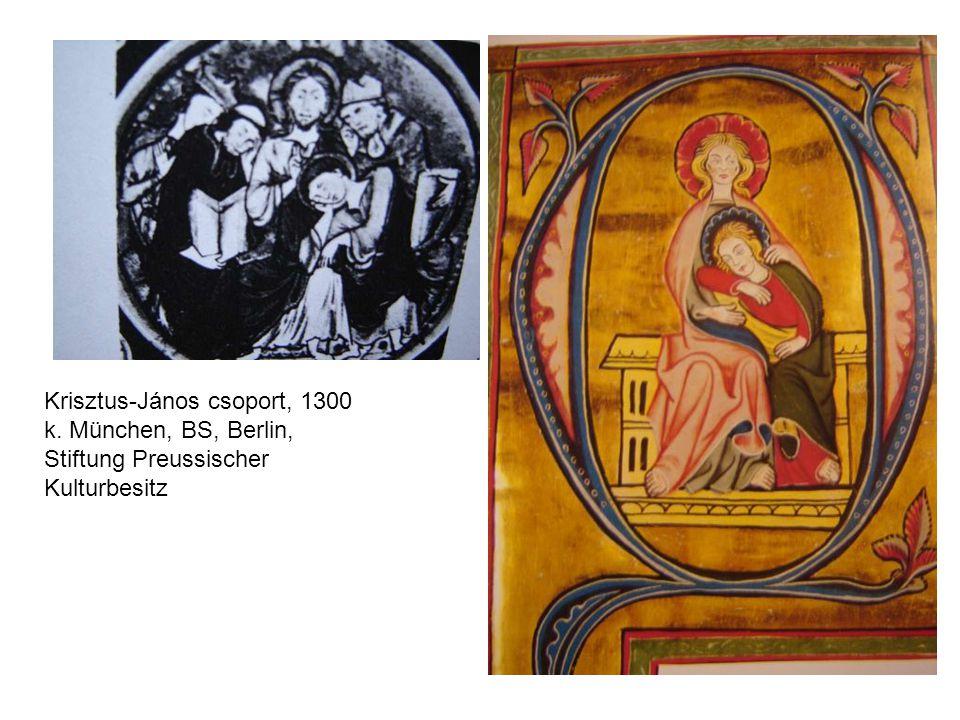 Krisztus-János csoport, 1300 k
