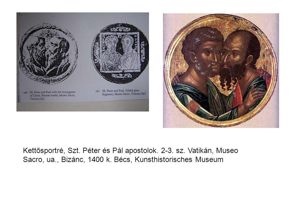Kettősportré, Szt. Péter és Pál apostolok. 2-3. sz