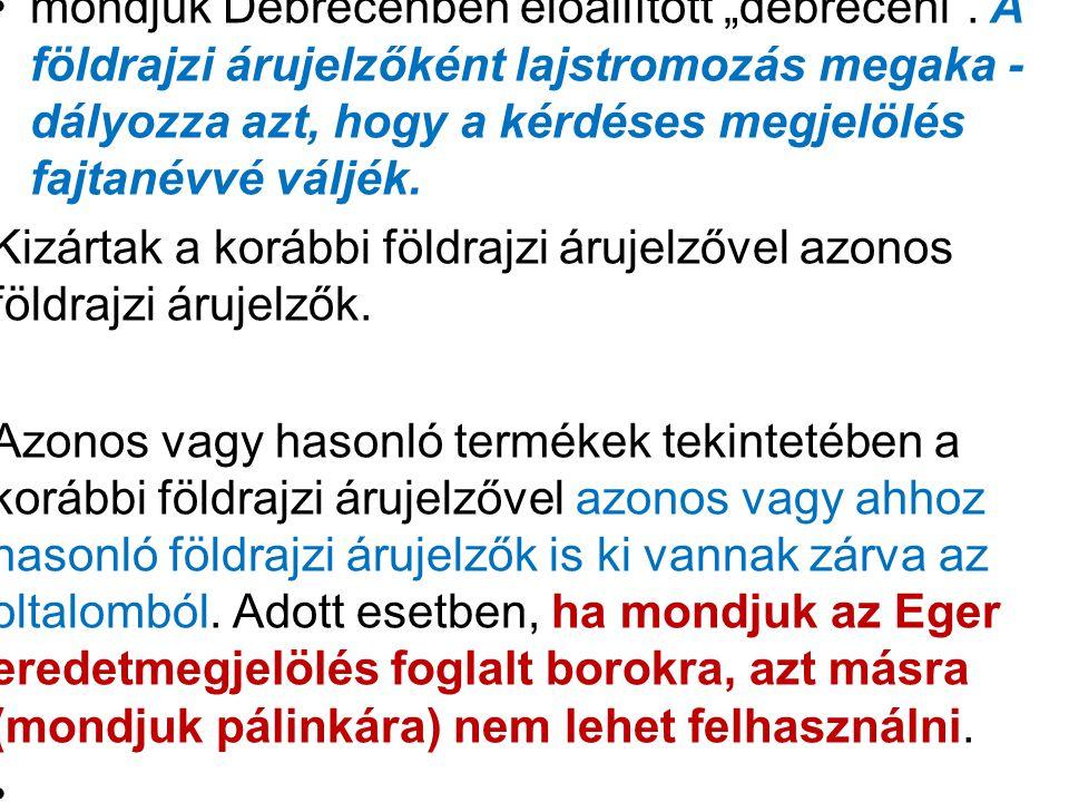"""mondjuk Debrecenben előállított """"debreceni"""