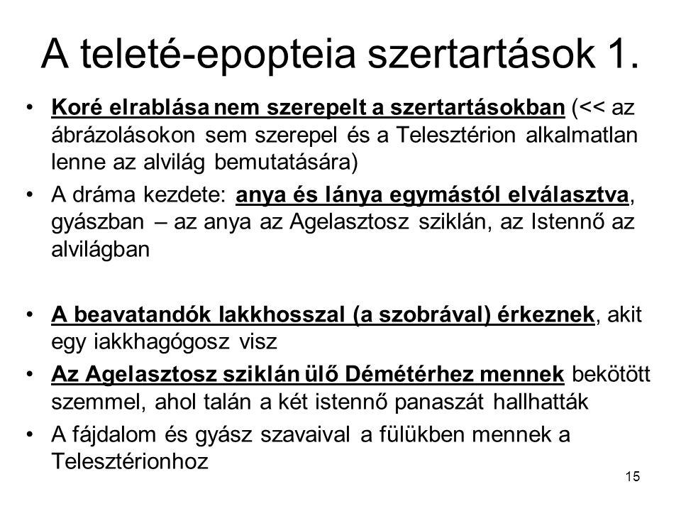 A teleté-epopteia szertartások 1.