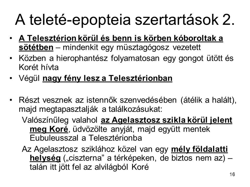 A teleté-epopteia szertartások 2.