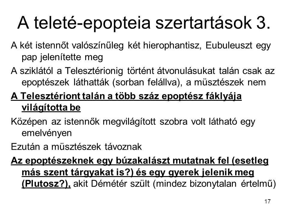 A teleté-epopteia szertartások 3.