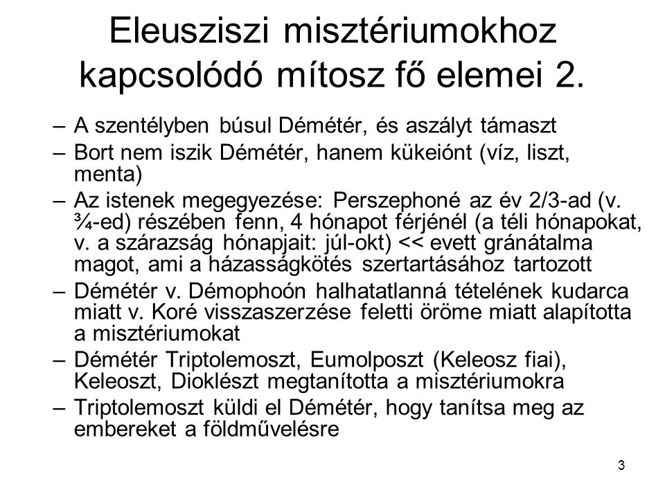 Eleusziszi misztériumokhoz kapcsolódó mítosz fő elemei 2.