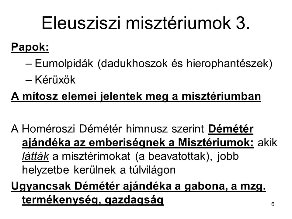 Eleusziszi misztériumok 3.