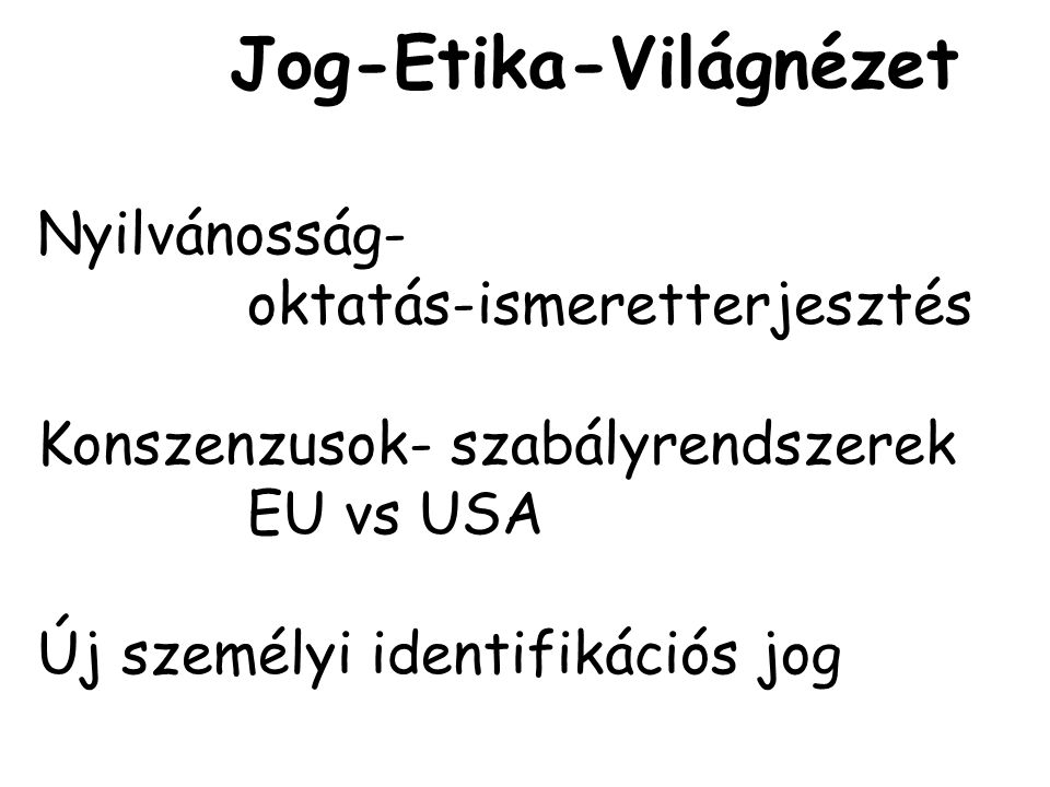 Jog-Etika-Világnézet