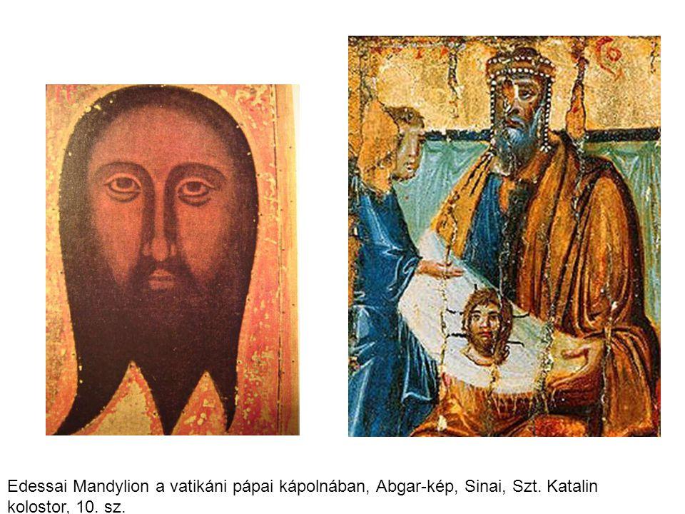 Edessai Mandylion a vatikáni pápai kápolnában, Abgar-kép, Sinai, Szt