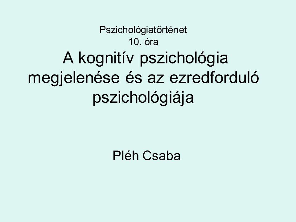 Pszichológiatörténet 10
