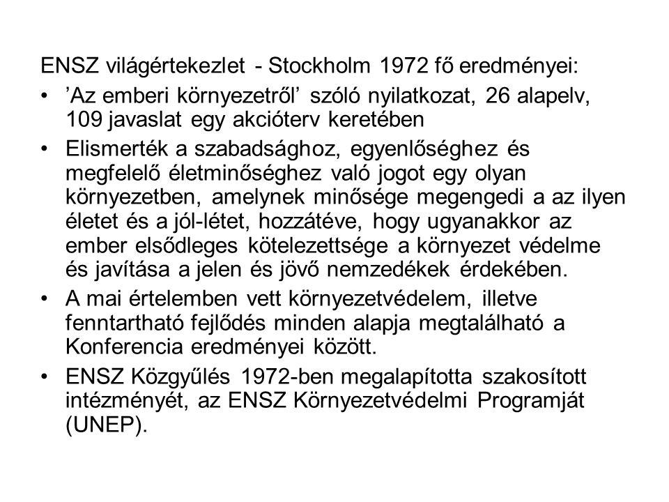 ENSZ világértekezlet - Stockholm 1972 fő eredményei: