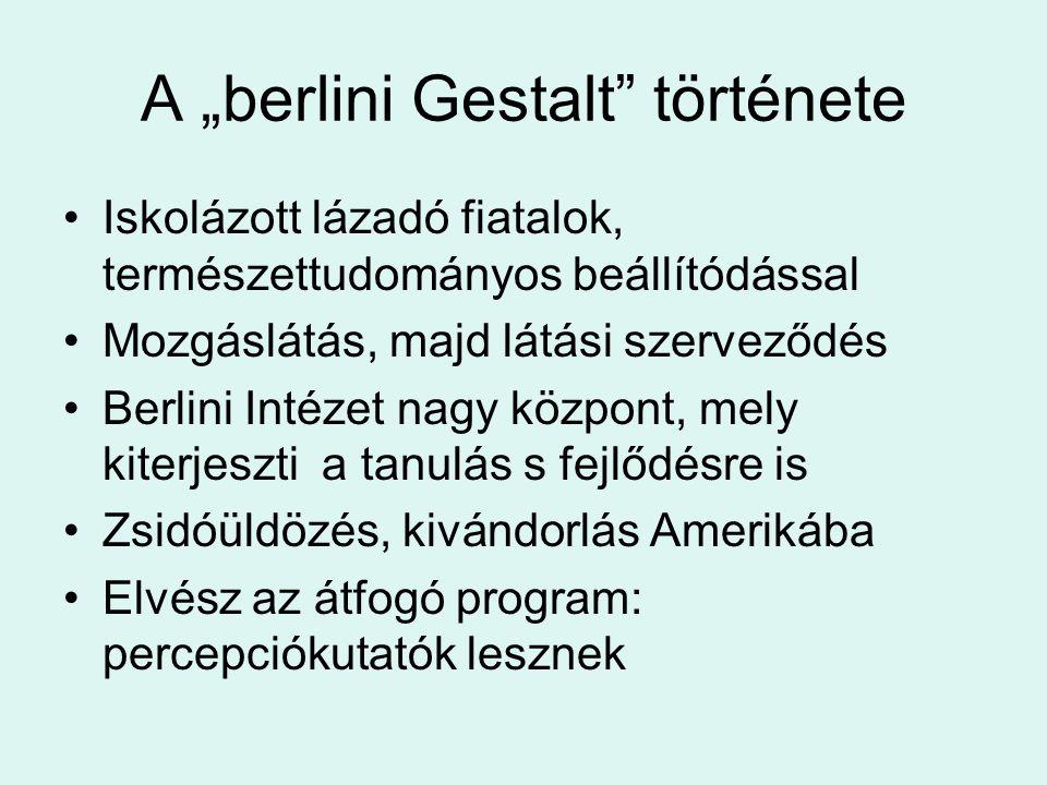 "A ""berlini Gestalt története"