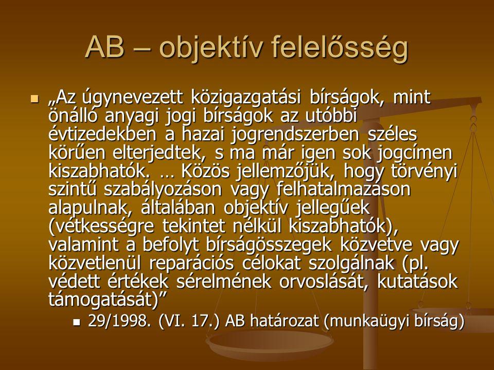 AB – objektív felelősség