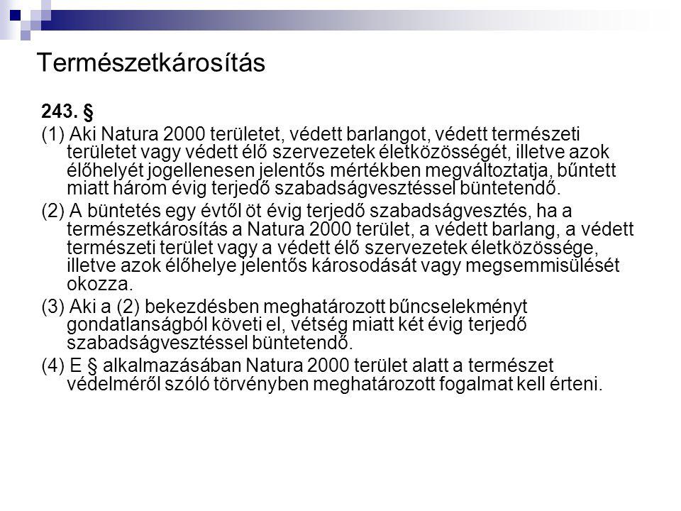 Természetkárosítás 243. §