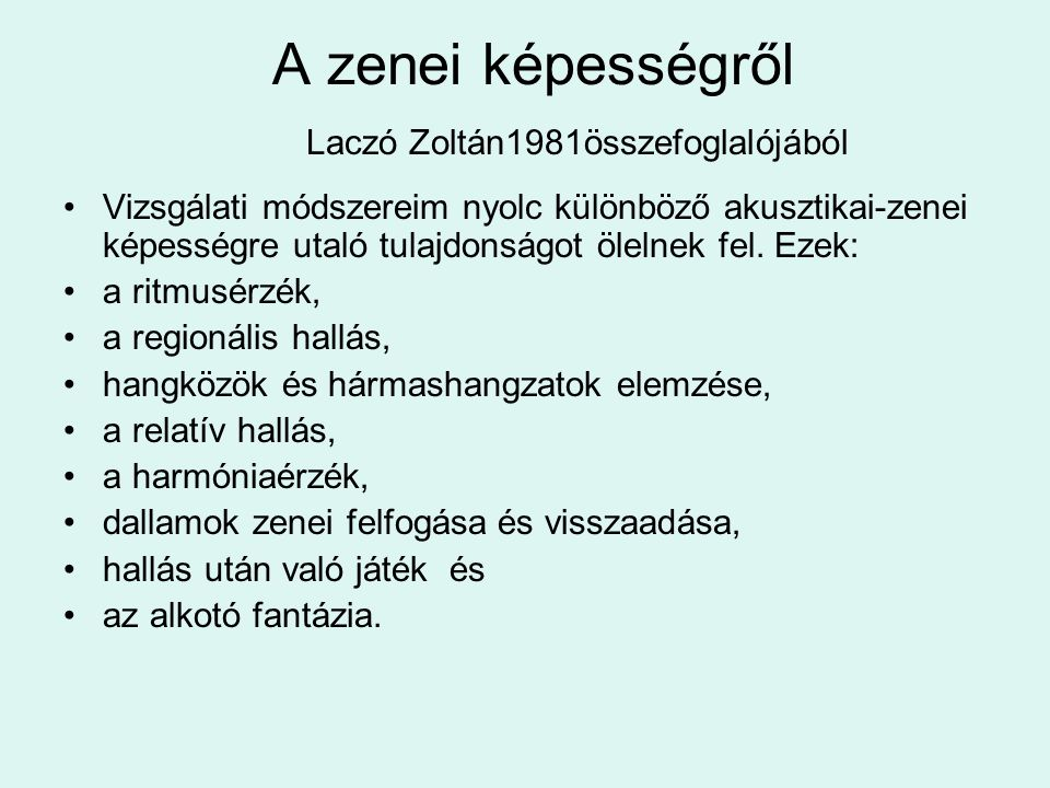 A zenei képességről Laczó Zoltán1981összefoglalójából