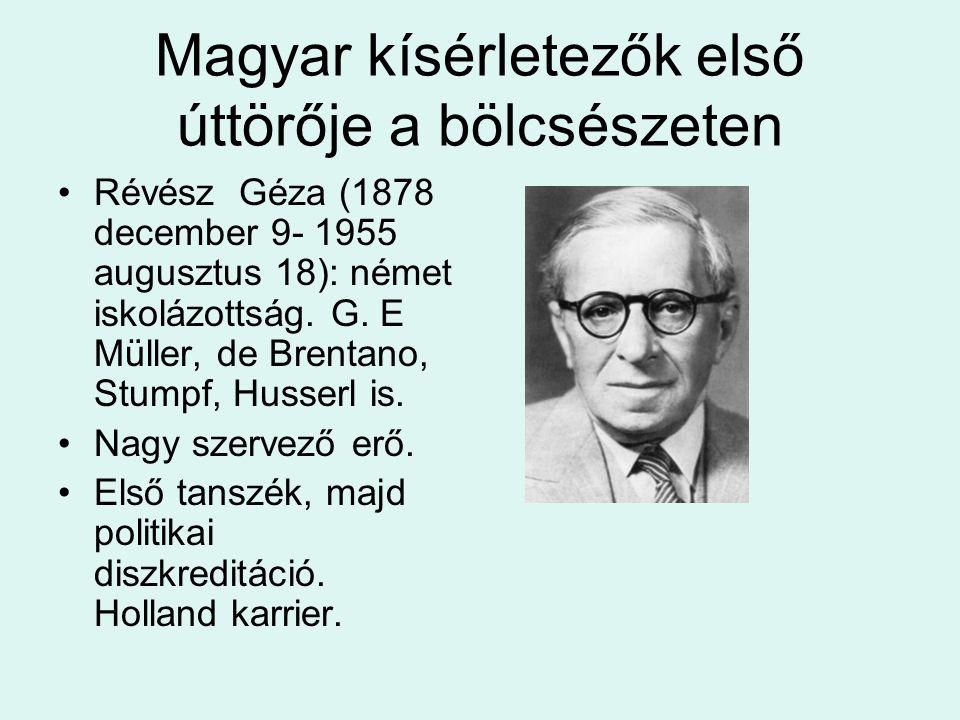Magyar kísérletezők első úttörője a bölcsészeten