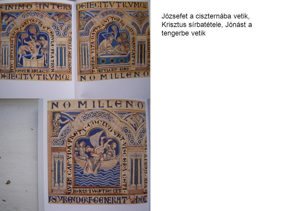 Józsefet a ciszternába vetik, Krisztus sírbatétele, Jónást a tengerbe vetik