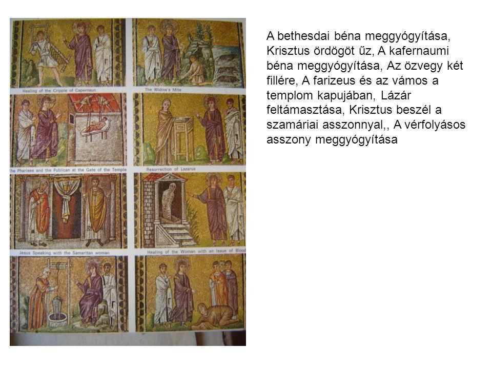 A bethesdai béna meggyógyítása, Krisztus ördögöt űz, A kafernaumi béna meggyógyítása, Az özvegy két fillére, A farizeus és az vámos a templom kapujában, Lázár feltámasztása, Krisztus beszél a szamáriai asszonnyal,, A vérfolyásos asszony meggyógyítása