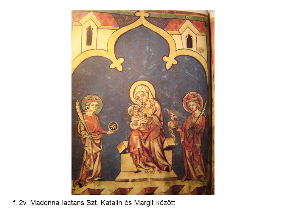f. 2v. Madonna lactans Szt. Katalin és Margit között