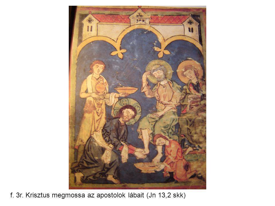 f. 3r. Krisztus megmossa az apostolok lábait (Jn 13,2 skk)