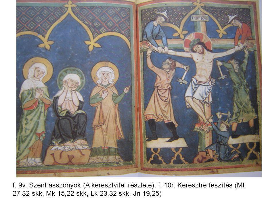 f. 9v. Szent asszonyok (A keresztvitel részlete), f. 10r